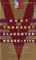 Slaughterhouse-Five: Or, the Childrens Crusade Kurt Vonnegut