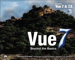 Vue 7, 1st Edition  by  Richard H. Schrand