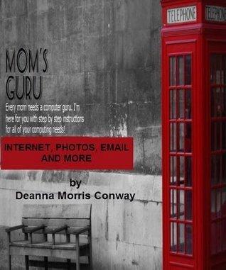 Moms Guru Deanna Morris Conway