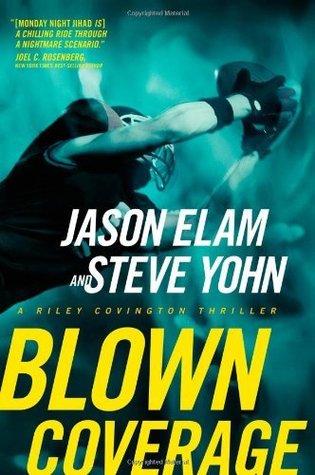 Blown Coverage (Riley Covington Thriller Series #2)  by  Jason Elam