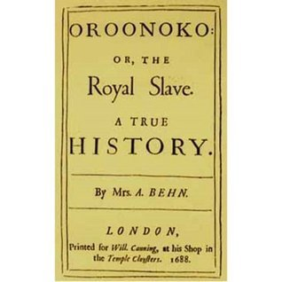 Oroonoko or The Royal Slave : A Romance Literary Classic Aphra Bern! AAA+++ by Aphra Bern