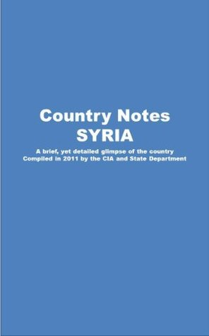 Country Notes SYRIA  by  Central Intelligence Agency (C.I.A.)