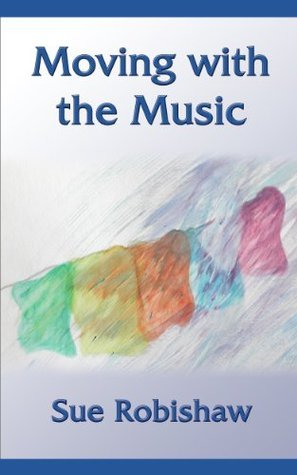 Moving with the Music Sue Robishaw