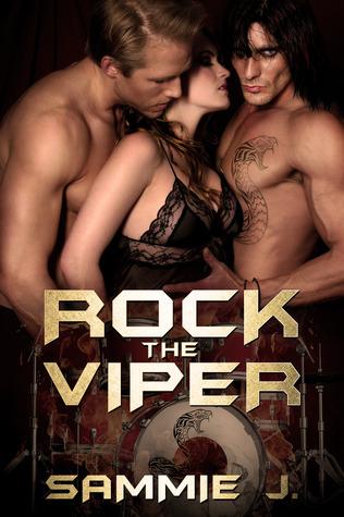 Rock the Viper (Viper, #1) Sammie J.
