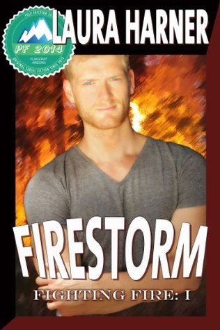 Firestorm (Fighting Fire #1) (Pulp Friction 2014 #1)  by  Laura Harner