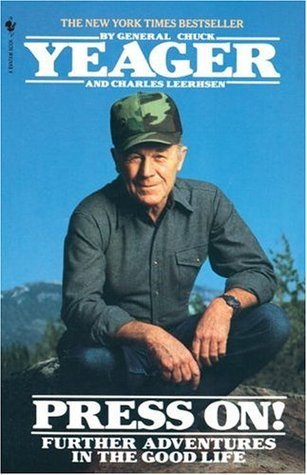 Press On! Chuck Yeager