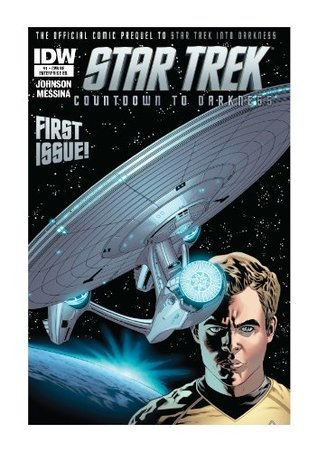Star Trek Countdown to Darkness #1 Enterprise Edition (Exclusive Variant Cover)  by  Robert Orci