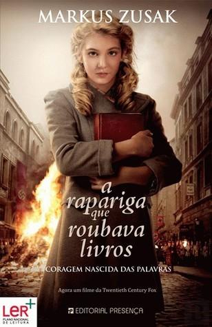 A Rapariga Que Roubava Livros  by  Markus Zusak