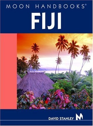Moon Handbooks Fiji David Stanley