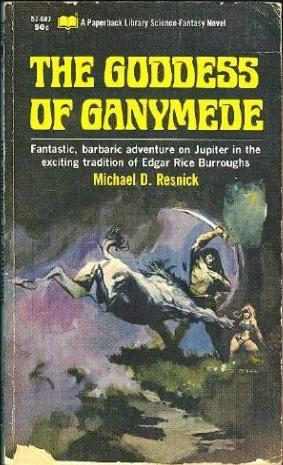 The Goddess Of Ganymede  by  Mike Resnick