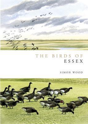 The Birds of Essex Simon Wood
