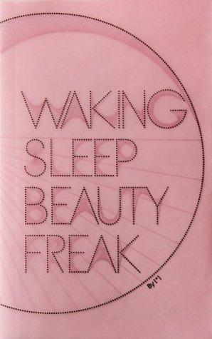 Waking Sleep Beauty Freak Nina Lora