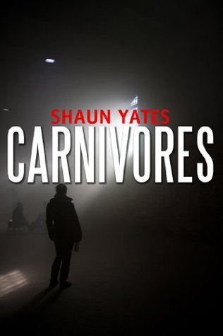 Carnivores  by  Shaun Yates