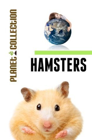 Hamsters: Picture Book (Educational Childrens Books Collection) - Level 2 (Planet Collection) Planet Collection