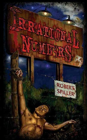 Irrational Numbers (Bonnie Pinkwater mystery, #3) Robert Spiller
