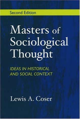 Sociological Theory:  A Book Of Readings Lewis A. Coser