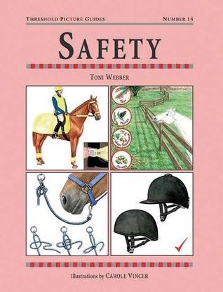 Safety  by  Toni Webber