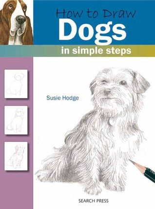 How to Draw Dogs in Simple Steps Susie Hodge