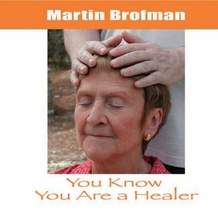 You Know You Are a Healer CD  by  Martin Brofman