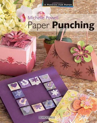 Paper Punching Michelle Powell