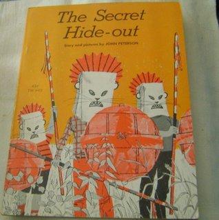 the secret hide-out John Peterson