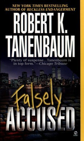 Falsely Accused (Butch Karp, #8)  by  Robert K. Tanenbaum
