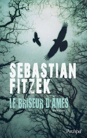 Le Briseur Dâmes Sebastian Fitzek