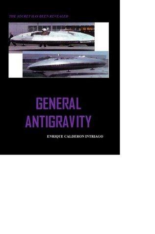 General Antigravity  by  ENRIQUE CALDERON INTRIAGO