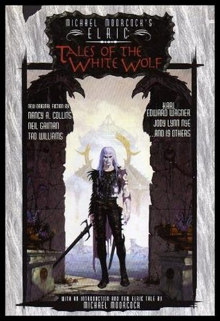 Elric: Tales Of The White Wolf Edward F. Kramer