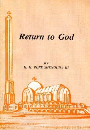 Return to God  by  Shenouda III