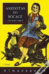 Anedotas do Bocage  by  Manuel Maria Barbosa du Bocage