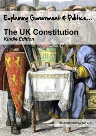 The UK Constitution  by  Rene Cochlin