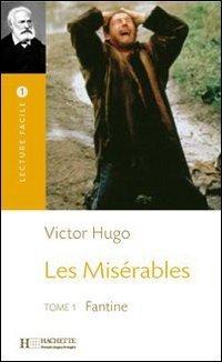 Les Miserables: Fantine  by  Victor Hugo