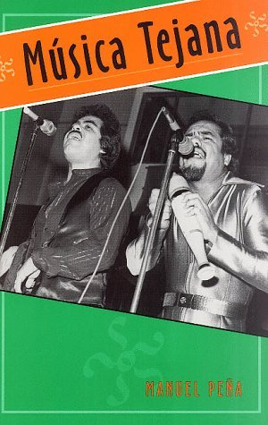 The Texas-Mexican Conjunto: History of a Working-Class Music Manuel H. Peña