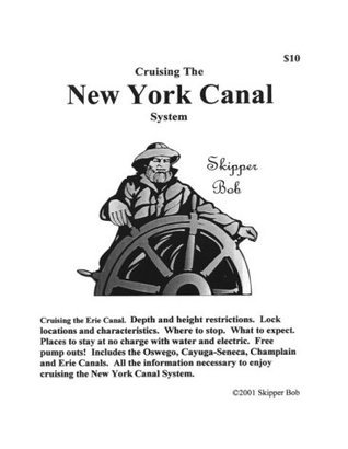Cruising the New York Canal System  by  Skipper Bob