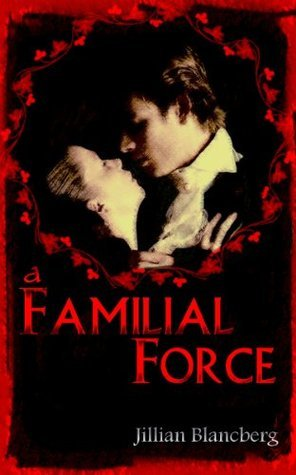 A Familial Force Jillian Blancberg
