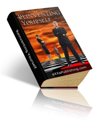 REINVENTING YOURSELF - Increase Motivation and Self-Esteem for Better Relationships and Life eBook-Ventures