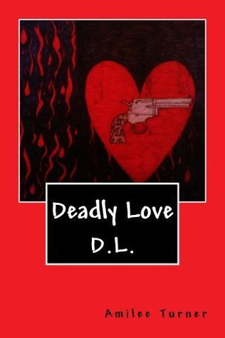 Deadly Love Amilee Turner
