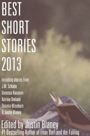 Best Short Stories 2013  by  Justin Blaney