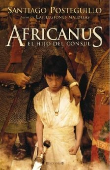 Africanus. El Hijo del Consul  by  Santiago Posteguillo