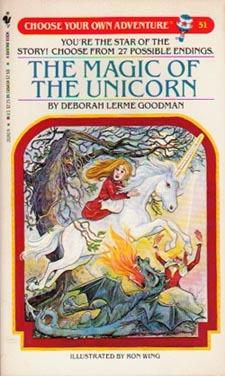 The Magic of the Unicorn (Choose Your Own Adventure, #51)  by  Deborah Lerme Goodman