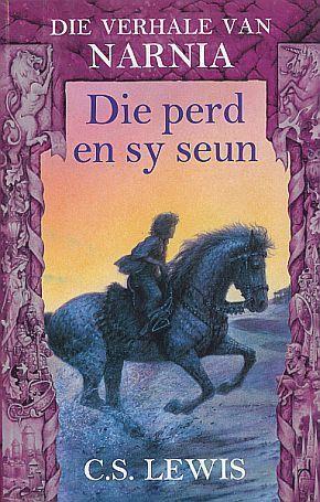 Die perd en sy seun (Verhale van Narnia, #5)  by  C.S. Lewis