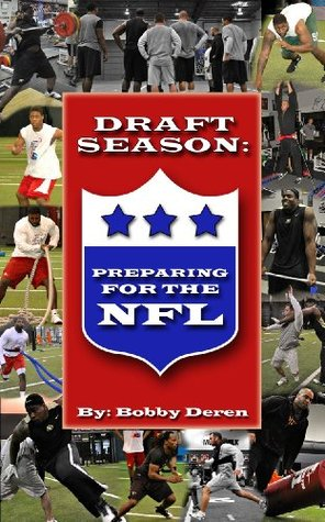 DRAFT SEASON: Preparing for the NFL Bobby Deren