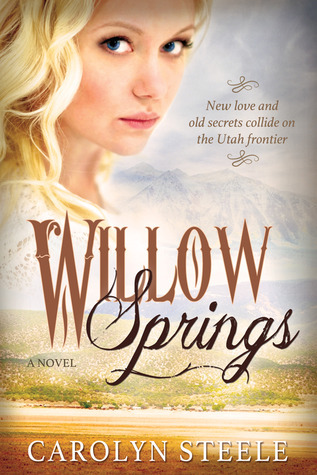 Willow Springs  by  Carolyn  Steele