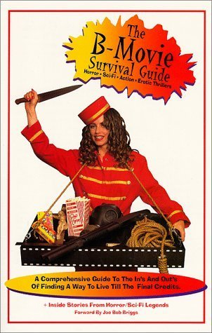 The B-Movie Survival Guide  by  Gary Cook