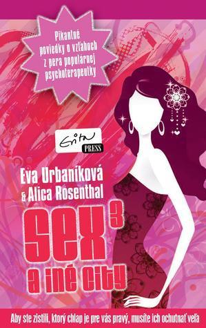 Sex a iné city 3 Eva Urbaníková
