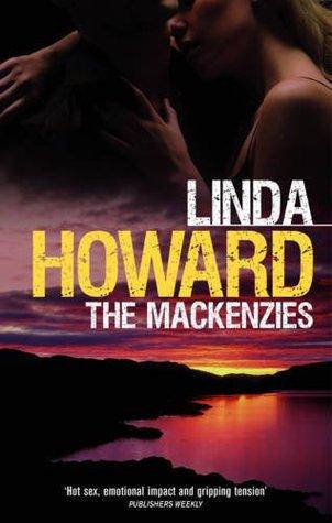 The Mackenzies (Mackenzie Family, #1-2) Linda Howard