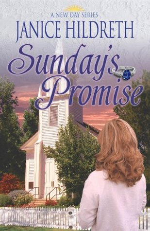 Sundays Promise (A New Day #1)  by  Janice Hildreth