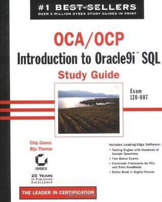 Oca: Oracle 10g Administration I Study Guide: Exam 1z0-042 Chip Dawes