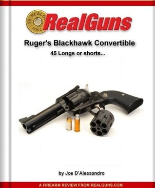 Rugers Blackhawk Convertible  by  Joe DAlessandro